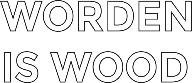 Worden is Wood